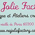 Ma Jolie Factory