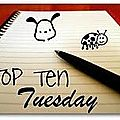 Top ten tuesday - 7#