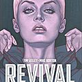 Revival - l'intégrale - volume 7: en avant! - par tim seeley et mike norton