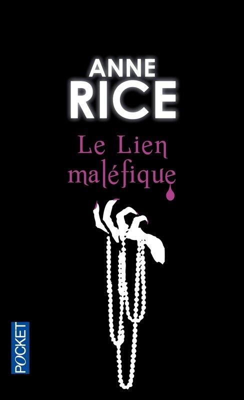 Le lien maléfique, Anne Rice