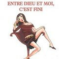 Entre Dieu et moi, c'est fini ; Katarina Mazetti
