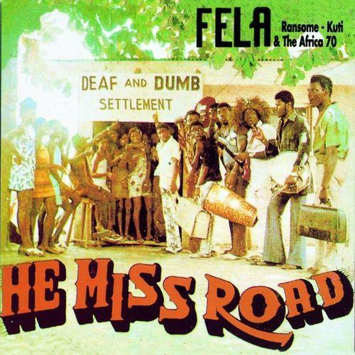 Fela Ransome Kuti - 1974 - He Miss Road (EMI)