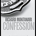 Confession - richard montanari - editions du cherche midi