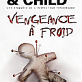 Vengeance a froid, preston & child