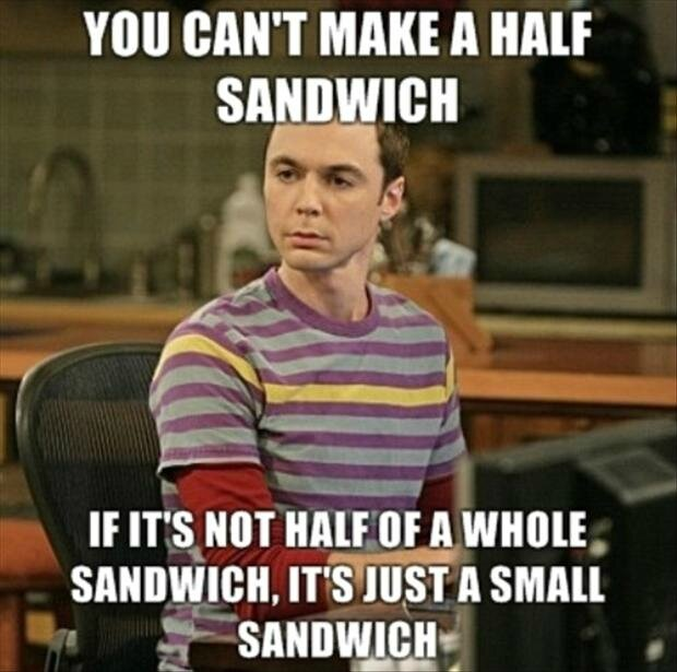 Funny-Big-Bang-Theory-Pictures-Half-a-sandwich-Sheldon-Cooper