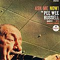 Pee Wee Russell Quartet - 1963 - Ask Me Now! (Impulse!)