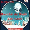 Marché de noël / festival dessin contemporain / les vans (07140)
