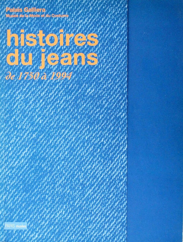 histoires du jean de 1750 à 1994