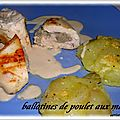 BALLOTINES DE POULET AUX MARRONS 