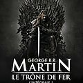 Le trône de fer, l'intégrale 1 (a game of throne) de george r. r. martin