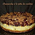 Cheesecake à la pâte de cookie