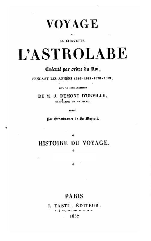 Voyage de la corvette l'Astrolabe exécuté par ordre du Roi
