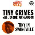 Tiny Grimes & Jerome Richardson - 1959 - Tiny in Swingsville (Prestige)