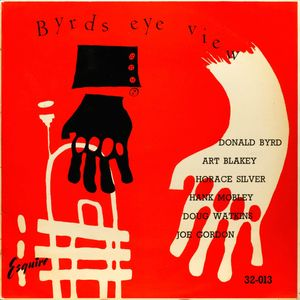Donald Byrd - 1955 - Byrd's Eye View (Esquire)