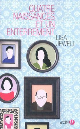 Lisa Jewell_Quatre Naissances et un Enterrement