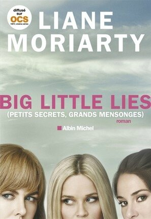 Big Little Lies - Petits secrets, grands mensonges