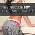 The 3 best butt shaping exercises