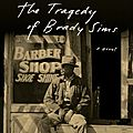 The tragedy of brady sims (ernest j. gaines)