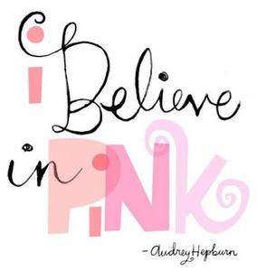aurdey_hepburn_i_believe_in_pink
