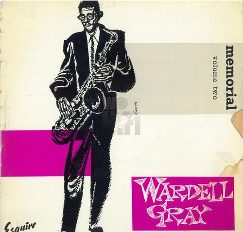 Wardell Gray - 1949-53 - Memorial Vol
