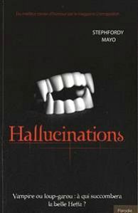 Hallucinations Stephfordy Mayo
