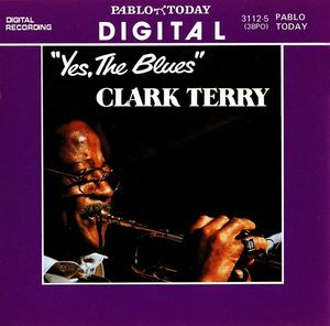 Clark Terry - 1981 - Yes, The Blues (Pablo)