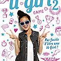 It girl #2: pas facile d'être une it girl, de katy birchall