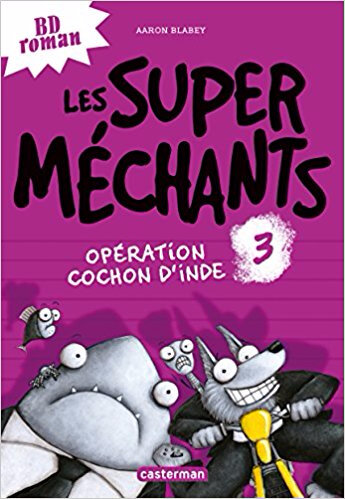 Super méchants