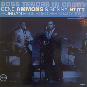 Gene_Ammons___Sonny_Stitt___1962___Boss_Tenors_In_Orbit___Verve_