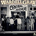 Wardell Gray - 1949-53 - Central Avenue (Prestige)