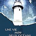 Une vie entre deux océans ---- m. l. stedman