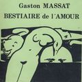 Bestiaire de l'Amour, Gaston Massat / 1978