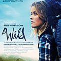 Wild, un film inspirant