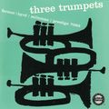 Art Farmer Donald Byrd Idrees Sulieman - 1957 - Three Trumpets (Prestige)