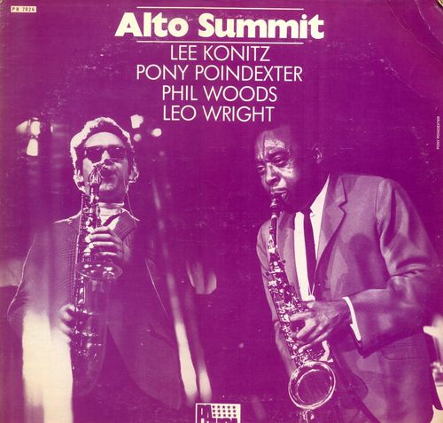 Lee Konitz Pony Poindexter Phil Woods Leo Wright - 1968 - Alto Summit (MPS)