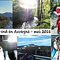Un week-end en auvergne [vlog]