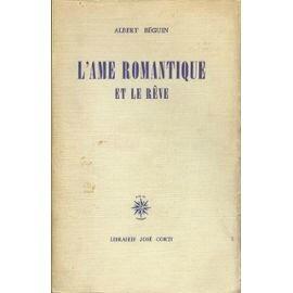 l-ame-romantique-et-le-reve-essai-sur-le-romantisme-allemand-et-la-poesie-francaise-de-albert-beguin-947970190_ML