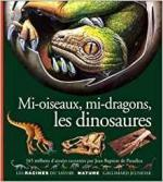 Mi-oiseaux mi-dragons les dinosaures couv