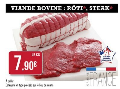 Match France - Rôti et steak de boeuf - du 05 au 09 juillet 2016