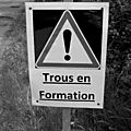 Trous en formation