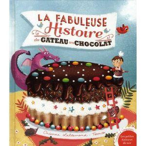 la-fabuleuse-histoire-du-gateau-au-chocolat