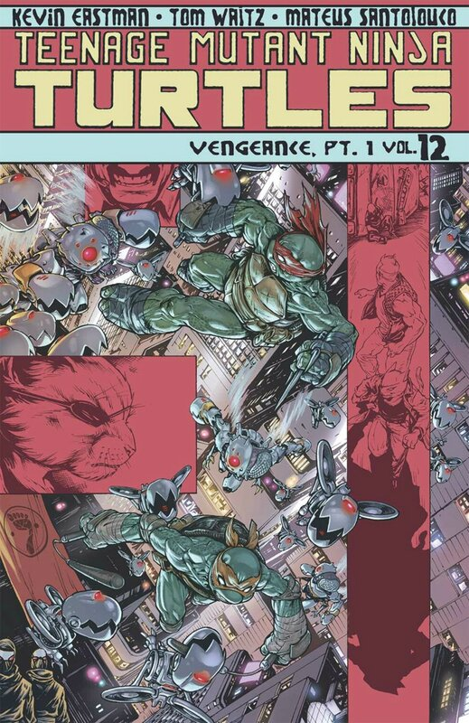 IDW teenage mutant ninja turtles vol 12 vengeance part 1 TP