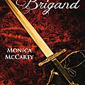 Les chevaliers des highlands, tome 8 : le brigand - monica mccarty