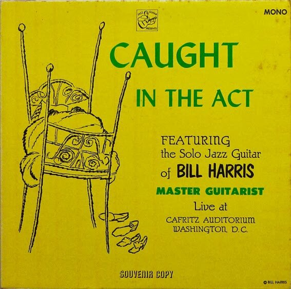 "Bill Harris - 1959 - Caught in the Act"" (Jazz Guitar)"