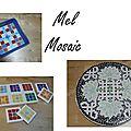 Nouveau créateur adhérent - mel mosaic