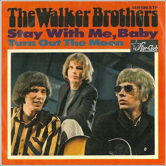 the-walker-brothers-stay-with-me-baby-starclub