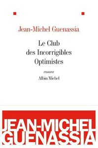 le-club-des-incorrigibles-optimistes_couv
