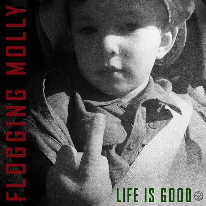 FloggingMolly_LiifeIsGood