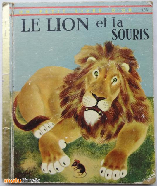 Livre collection le lion et la souris 1960 un - Image le lion et le rat ...