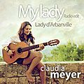 Claudia Meyer - My Lady (Lady d'Arbanville)